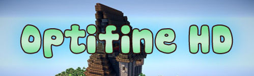 OptiFine HD для Minecraft 1.8.x/1.7.10/1.7.2/1.6.4/1.6.2/1.5.2
