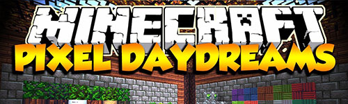 Ресурс-пак Pixel Daydreams для Minecraft 1.7.2/1.6.4/1.6.2