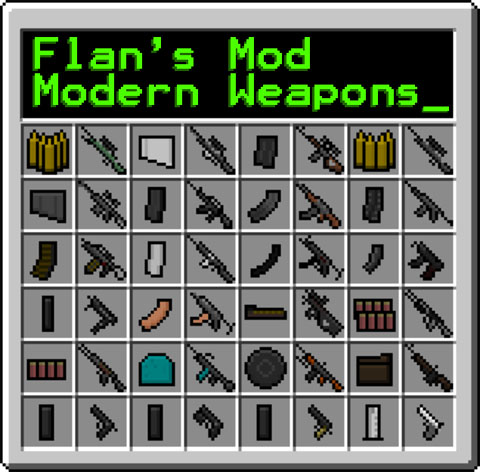 ��� ��� Modern Weapons ��� Flan�s ��� Minecraft 1.6.4/1.6.2/1.5.2
