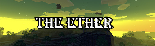 The Ether ��� ��� Minecraft 1.7.10/1.7.2/1.6.4/1.5.2