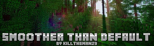 Текстур-пак Smoother Than Default для Minecraft 1.5.2