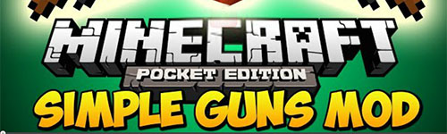 Скрипт simple guns для minecraft pe 0 8 1