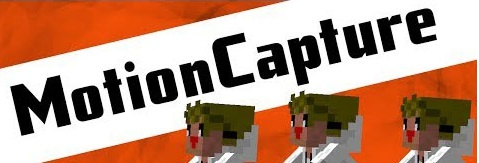 Мод Motion Capture (Mocap) для Minecraft 1.7.10/1.7.2/1.6.4