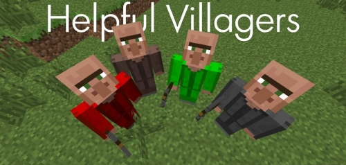 Мод Helpful Villagers для Minecraft 1.7.10