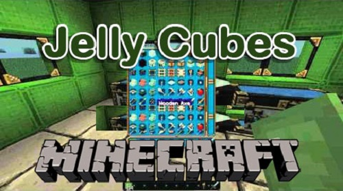 Мод Jelly Cubes 1.7.10/1.7.2/1.6.4/1.5.2